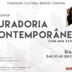 Workshop Curadoria Contemporânea com Ana Zavadil