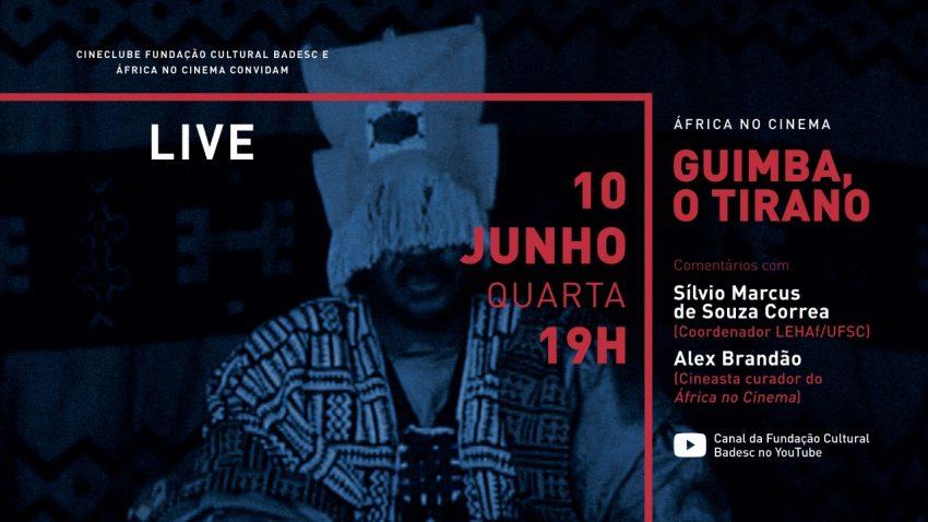 Convite para o evento online do África no Cinema - bate-papo sobre o filme Gimba, o Tirano