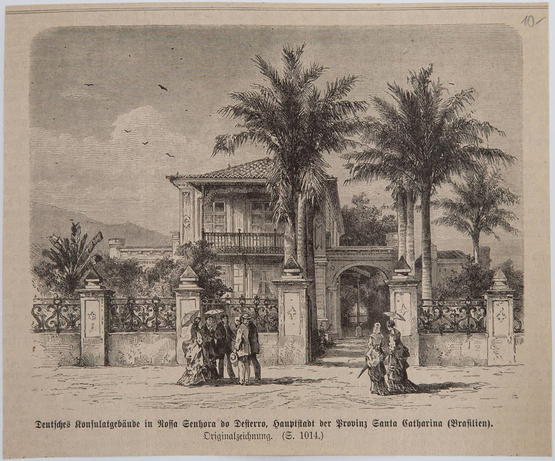[18] Consulado alemão em Nossa Senhora do Desterro, Província de Santa Catarina 18.. Coleção Catarina.