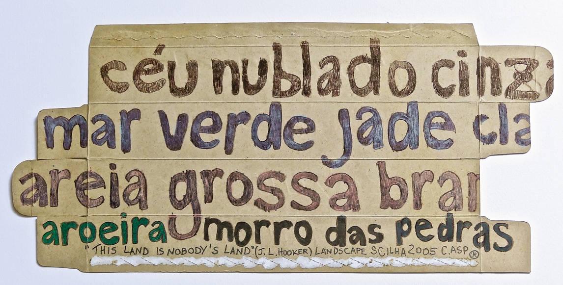 [44] Landscape SC Ilha, 2005. Carlos Alberto Carneiro Asp [1949]. Coleção Catarina. Fonte Ylmar Corrêa Neto.